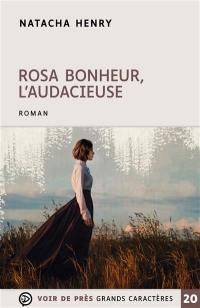 Rosa Bonheur, l'audacieuse