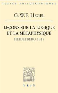 Leçons sur la logique et la métaphysique