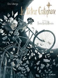 Monsieur Mardi-Gras Descendres, Le facteur Cratophane