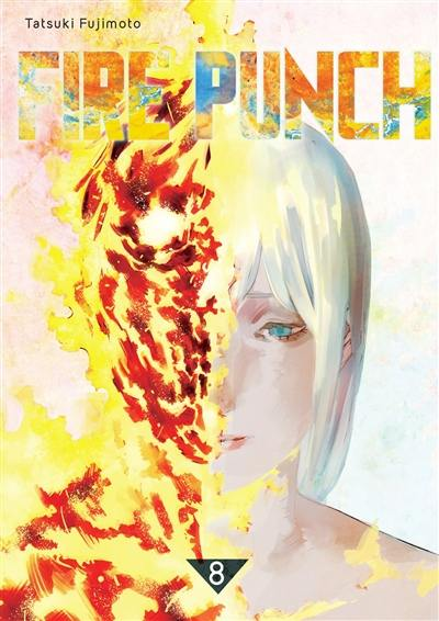 Fire punch. Volume 8,