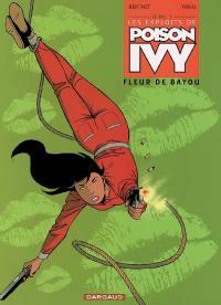 Les exploits de Poison Ivy. Volume 1, Fleur de Bayou
