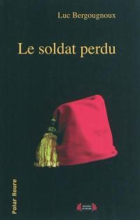 Le soldat perdu