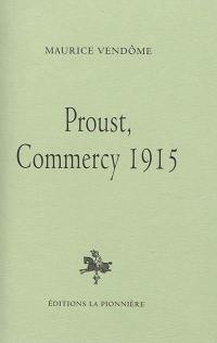 Proust, Commercy 1915
