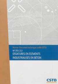 Ossatures en éléments industrialisés en béton