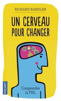 Un cerveau pour changer
