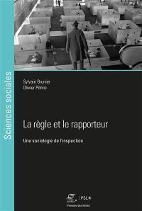 La règle et le rapporteur