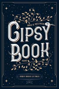 Gipsy book. Volume 5, Jusqu'à toucher les étoiles