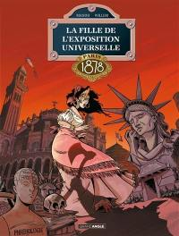 La fille de l'Exposition universelle, Paris 1878