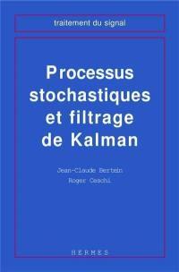 Processus stochastiques et filtrage de Kalman