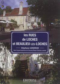 Les rues de Loches et Beaulieu-lès-Loches