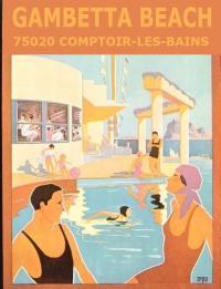 Comptoir-les-Bains : opération Gambetta Beach !